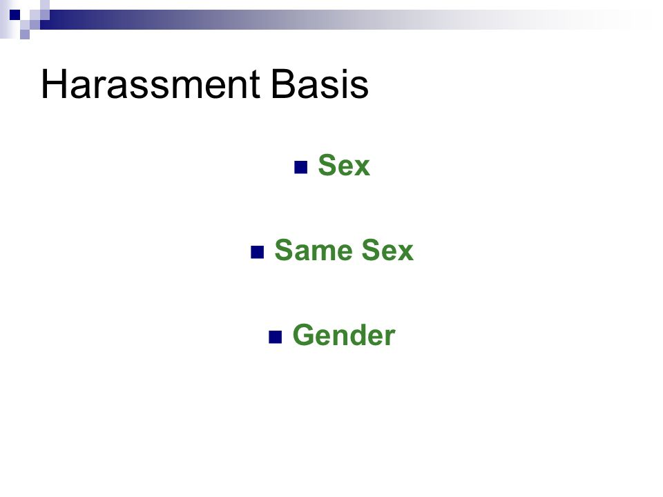 Harassment Basis Sex Same Sex Gender