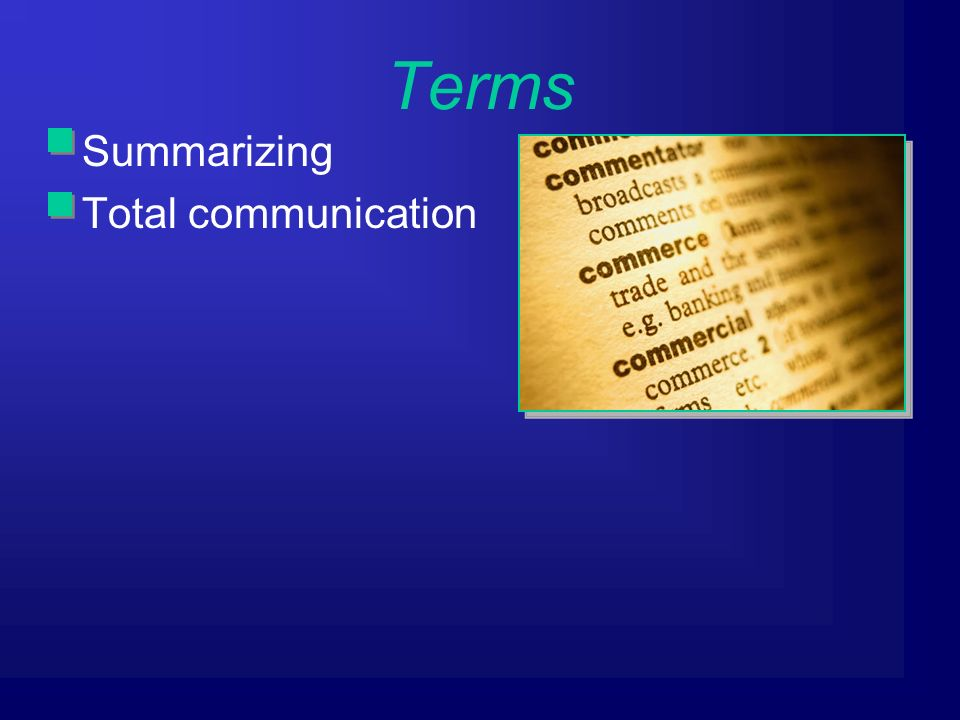Terms Summarizing Total communication