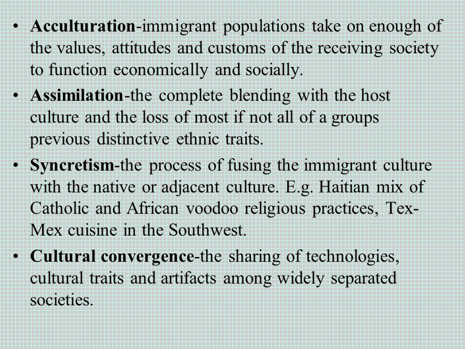 Ap human geography week 3 fall ap human geography 91514 5 acculturation immigrant publicscrutiny Images