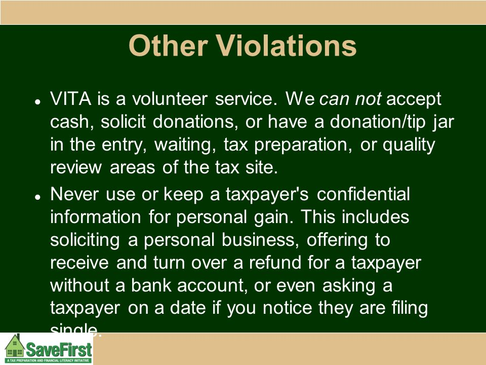 Other Violations VITA is a volunteer service.