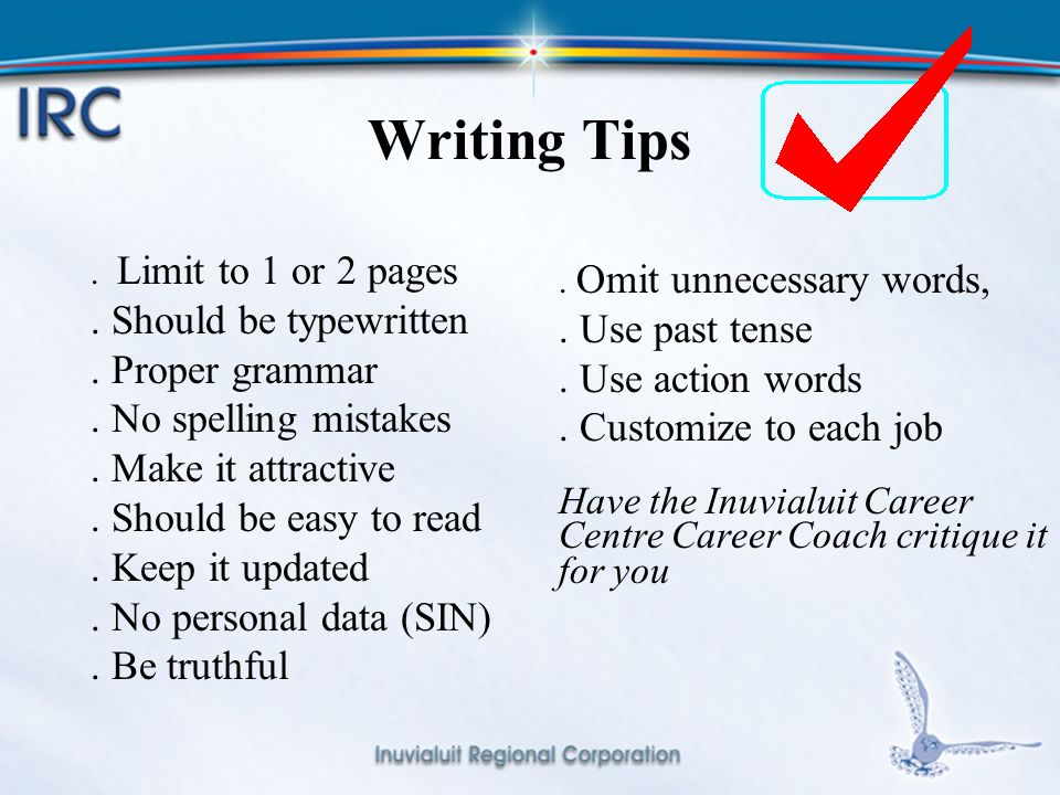 6 Writing Tips. Limit to 1 or 2 pages. Should be typewritten.