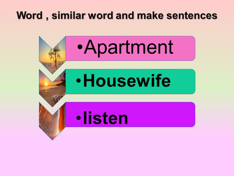 Word, similar word and make sentences Apartment Housewife listen