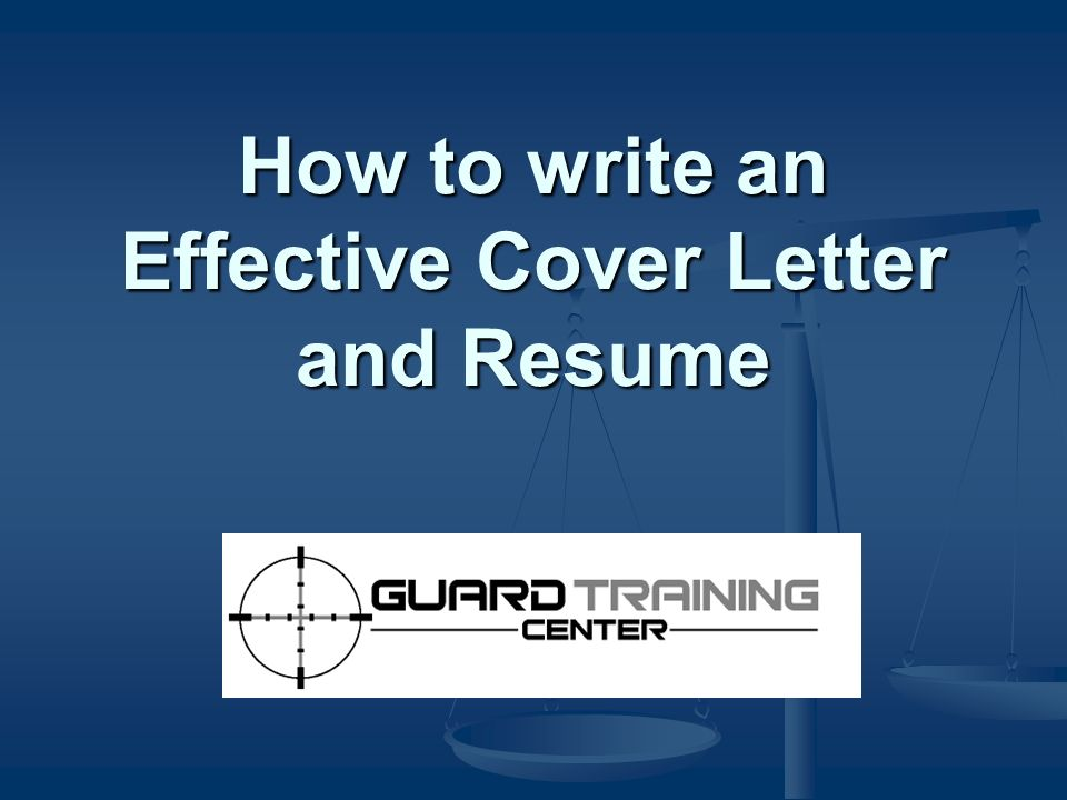 How to write an Effective Cover Letter and Resume