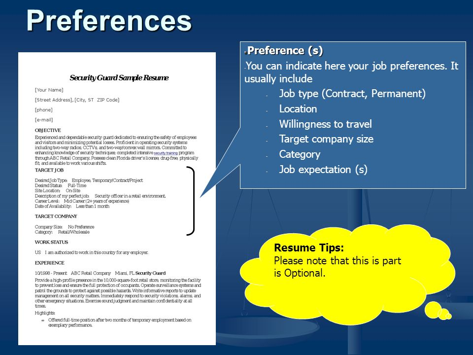 Preference (s) - You can indicate here your job preferences.
