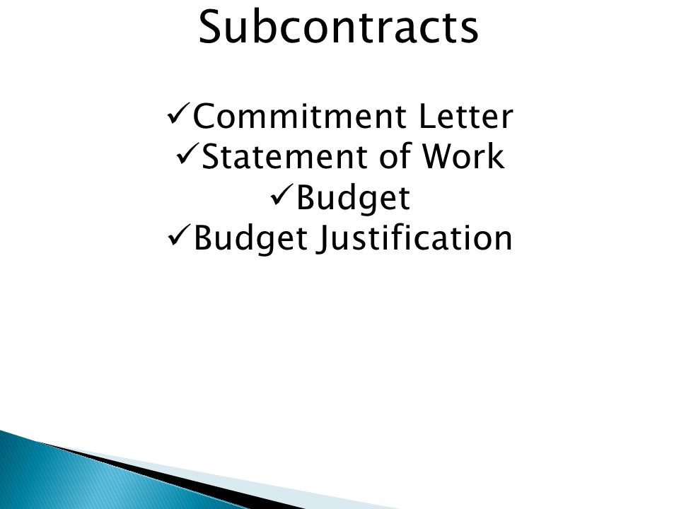 Subcontracts Commitment Letter Statement of Work Budget Budget Justification