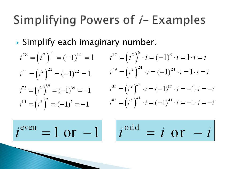  Simplify each imaginary number.