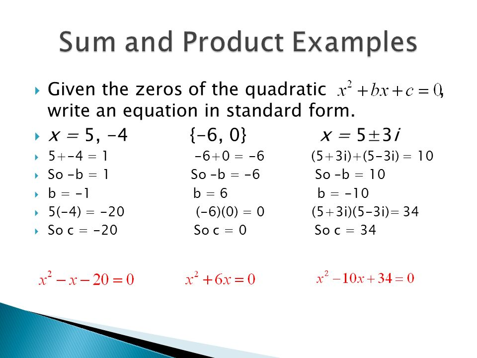  Given the zeros of the quadratic, write an equation in standard form.