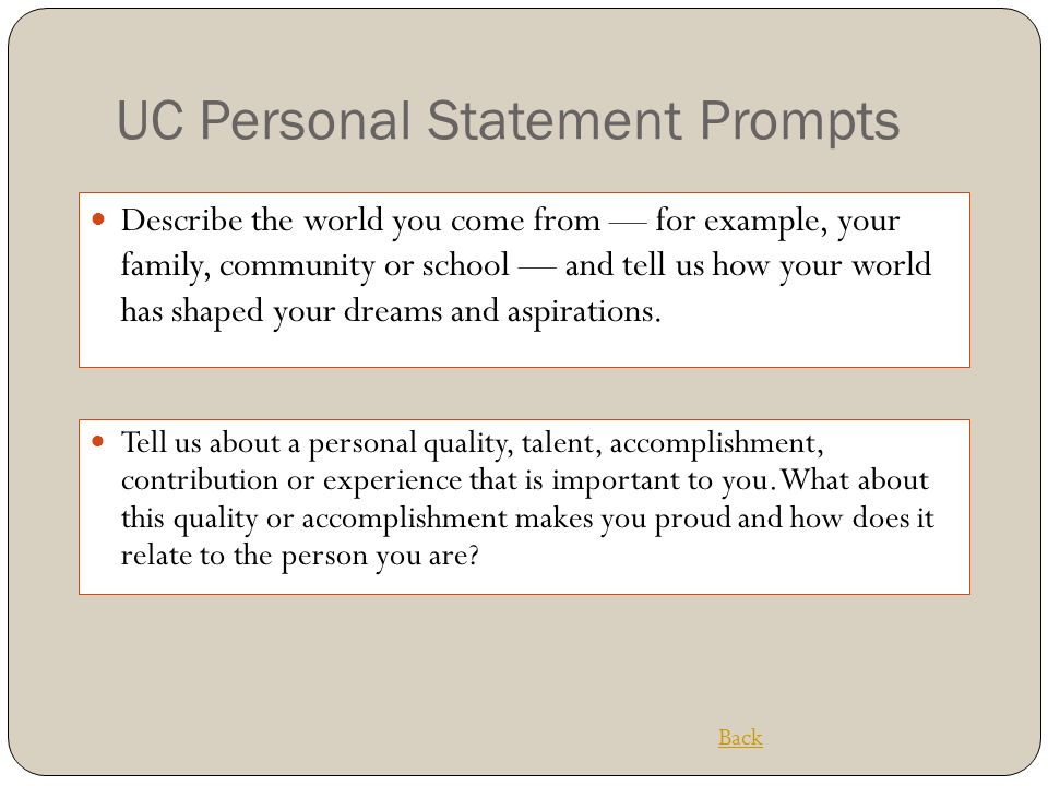 """personal statement prompts 64 thoughts on """" more than uc personal statement prompt examples do you know if uc davis changes there personal statement prompts each year."""