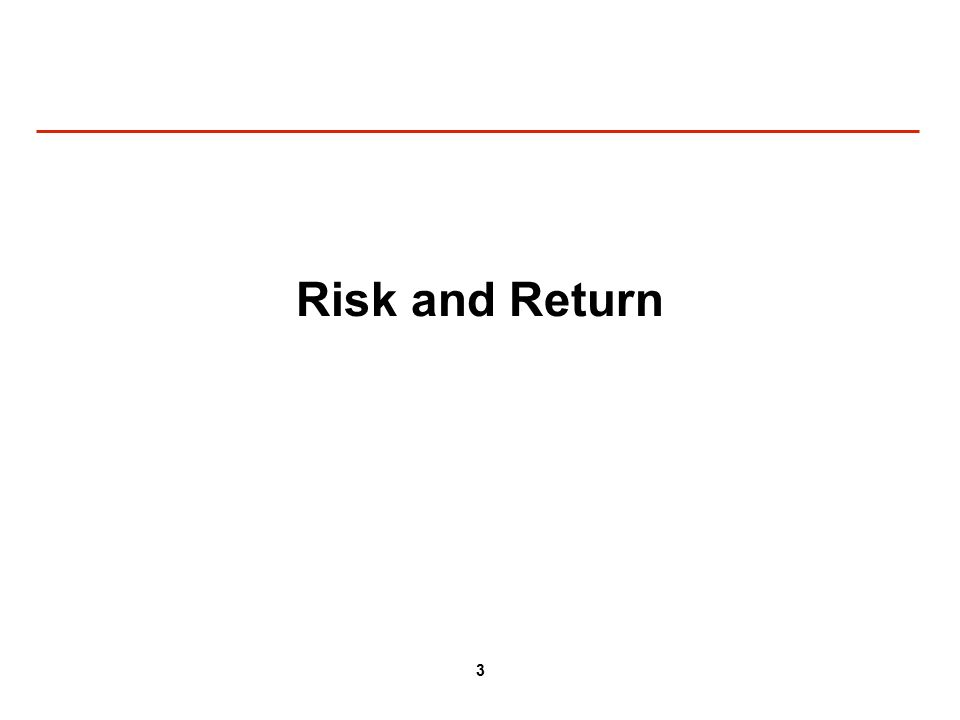 3 Risk and Return