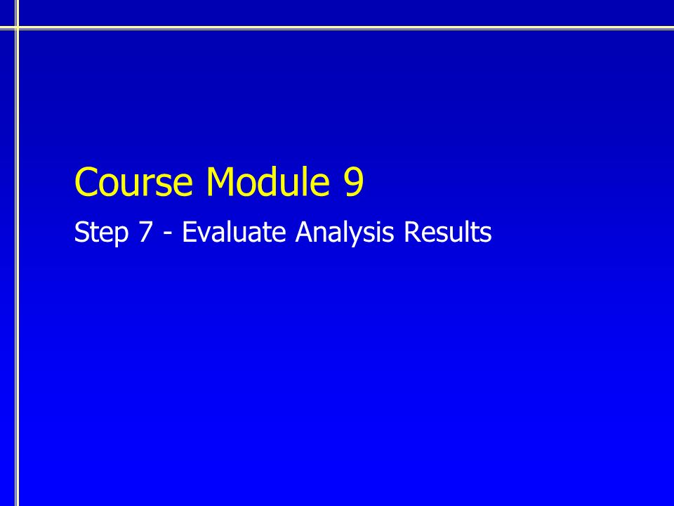 Course Module 9 Step 7 - Evaluate Analysis Results