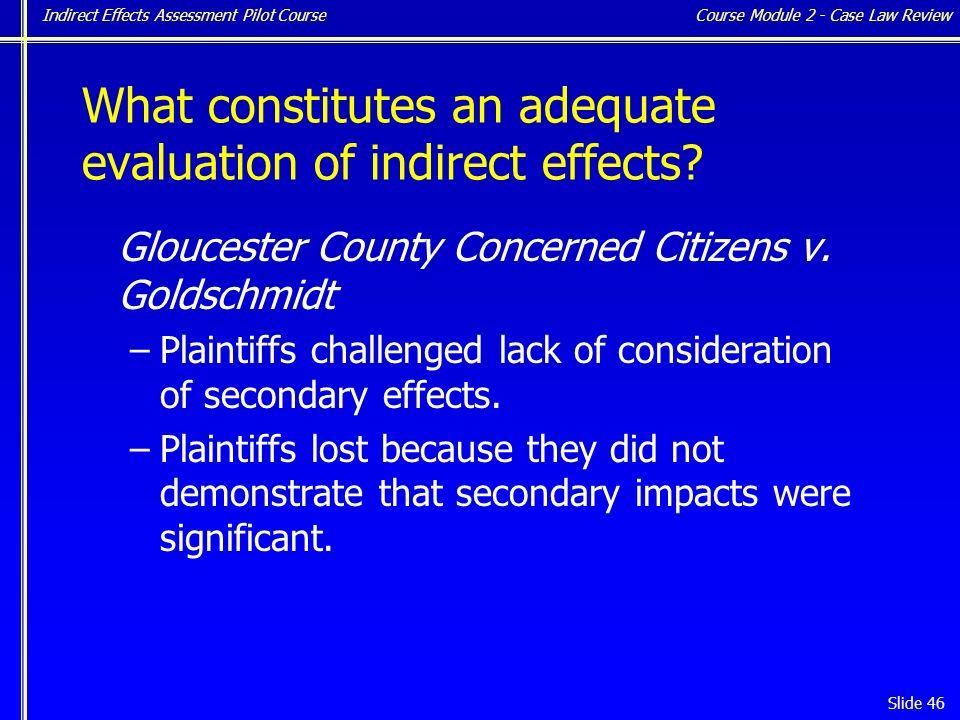 Indirect Effects Assessment Pilot Course Slide 46 Gloucester County Concerned Citizens v.
