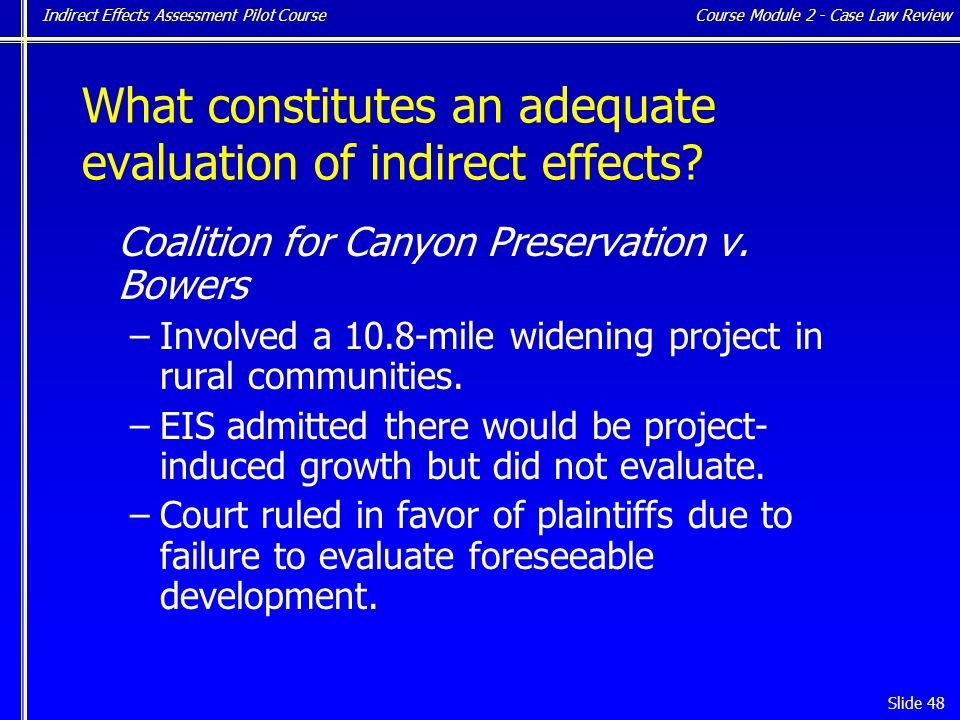 Indirect Effects Assessment Pilot Course Slide 48 Coalition for Canyon Preservation v.