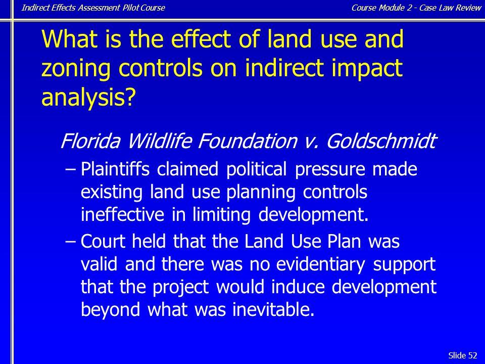Indirect Effects Assessment Pilot Course Slide 52 Florida Wildlife Foundation v.