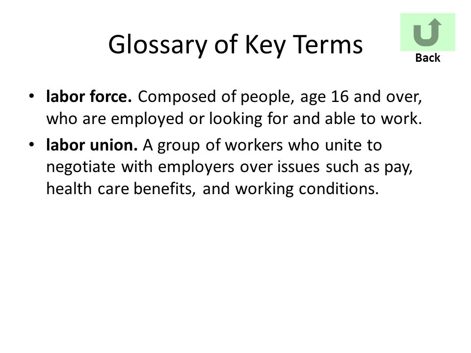 Glossary of Key Terms labor force.