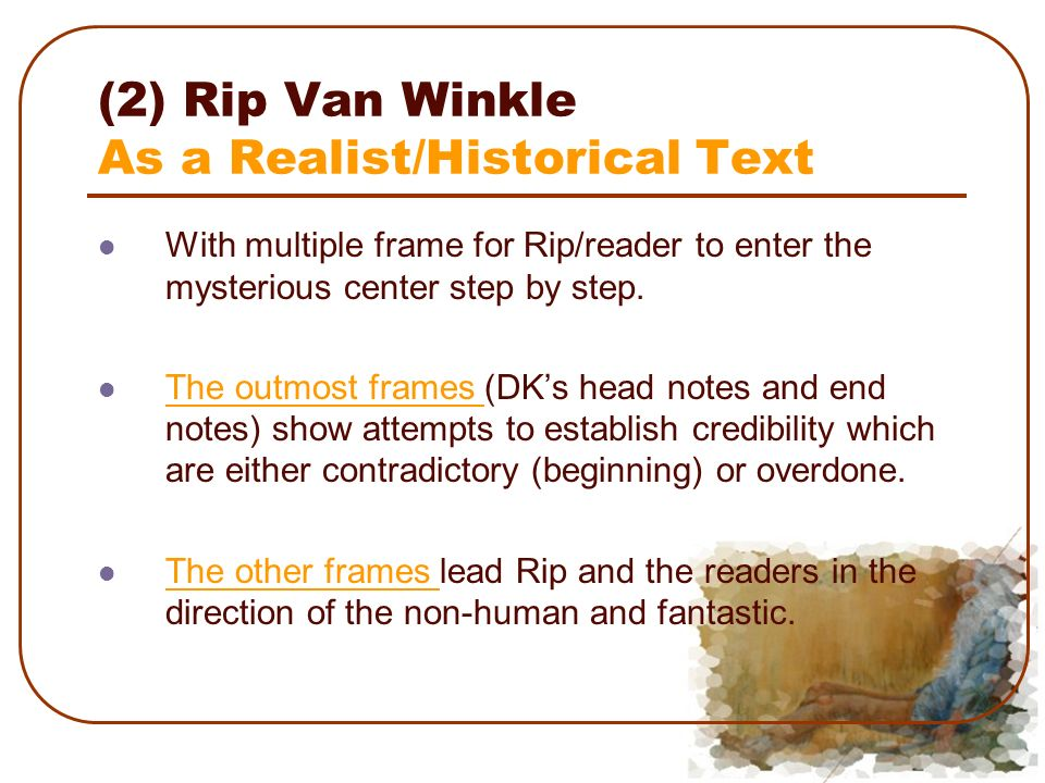 2 rip van winkle as a realisthistorical text with multiple frame for