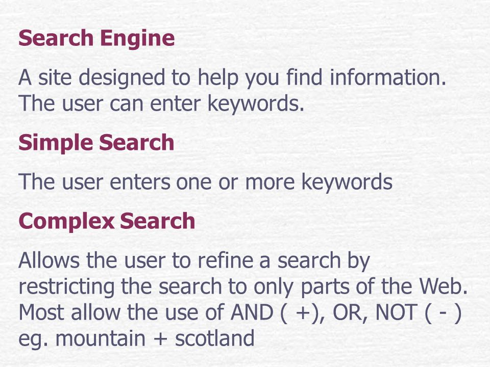 Search Engine A site designed to help you find information.