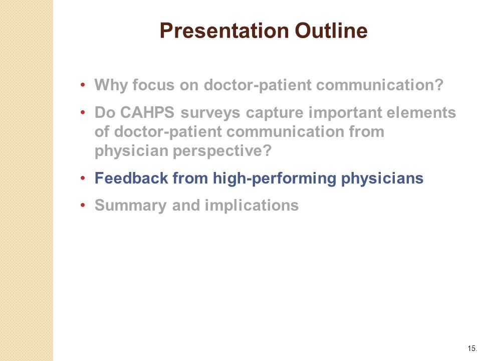 15. Presentation Outline. Why focus on doctor-patient communication.