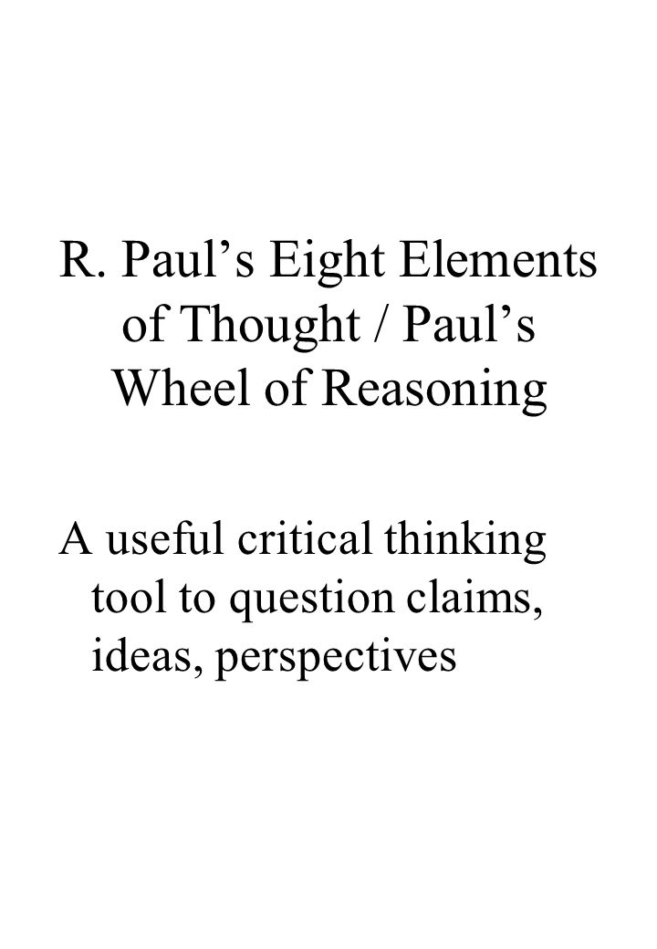 richard paul critical thinking biography