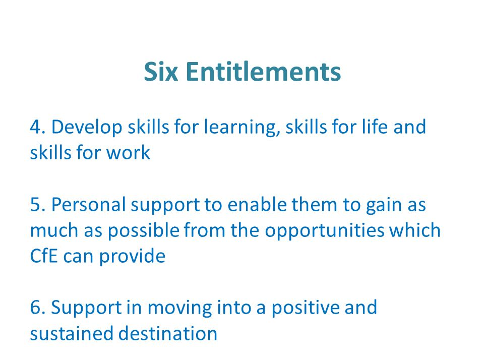 4. Develop skills for learning, skills for life and skills for work 5.