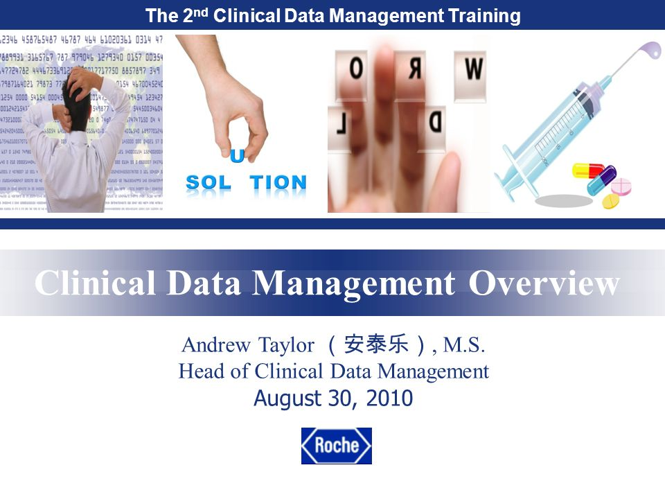 the 2 nd clinical data management training clinical data management overview andrew taylor - Clinical Database Programmer