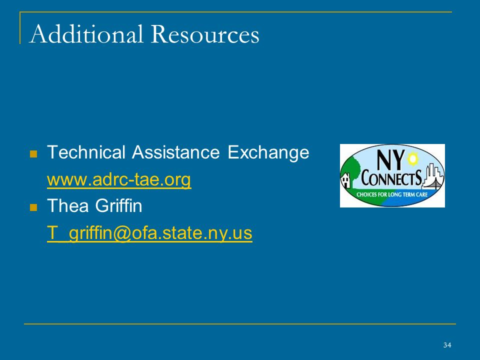 Additional Resources Technical Assistance Exchange   Thea Griffin 34