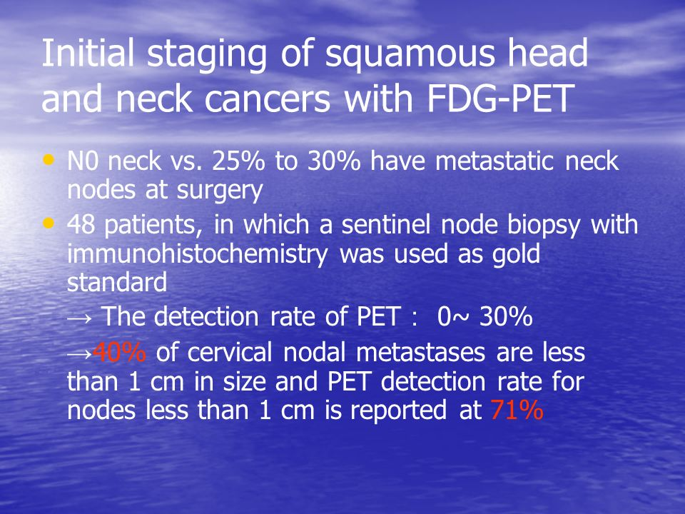 Initial staging of squamous head and neck cancers with FDG-PET N0 neck vs.