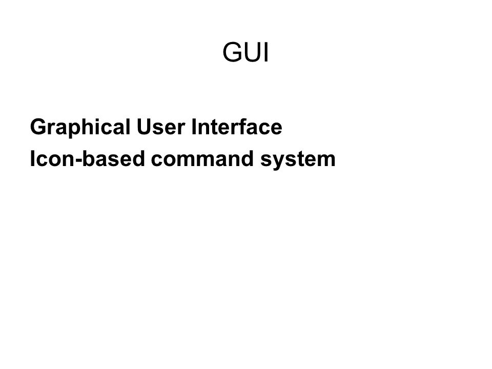 GUI Graphical User Interface Icon-based command system