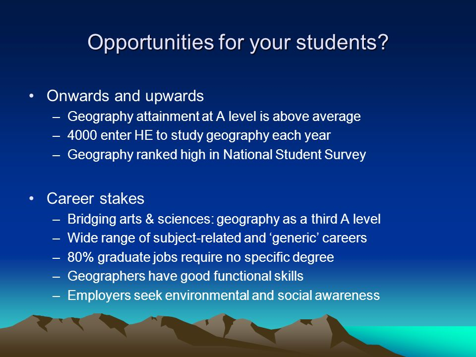 Opportunities for your students.