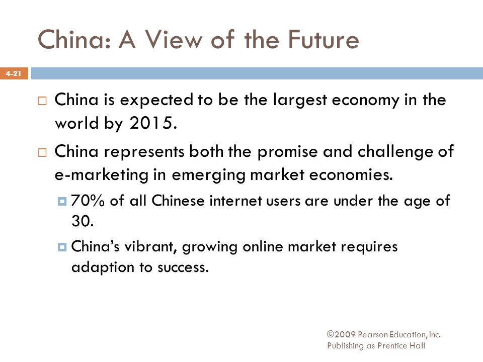 China: A View of the Future ©2009 Pearson Education, Inc.
