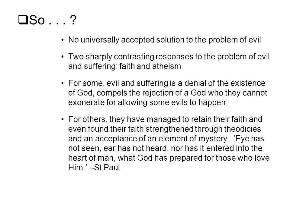 Solution to the problem of evil?