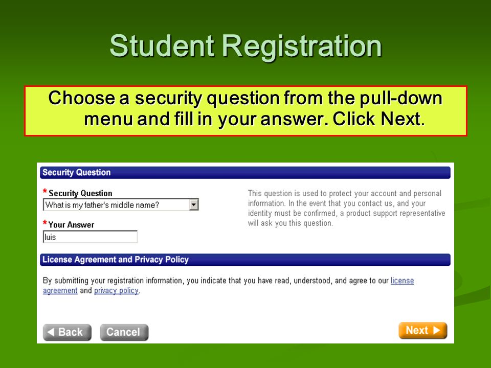 Choose a security question from the pull-down menu and fill in your answer.
