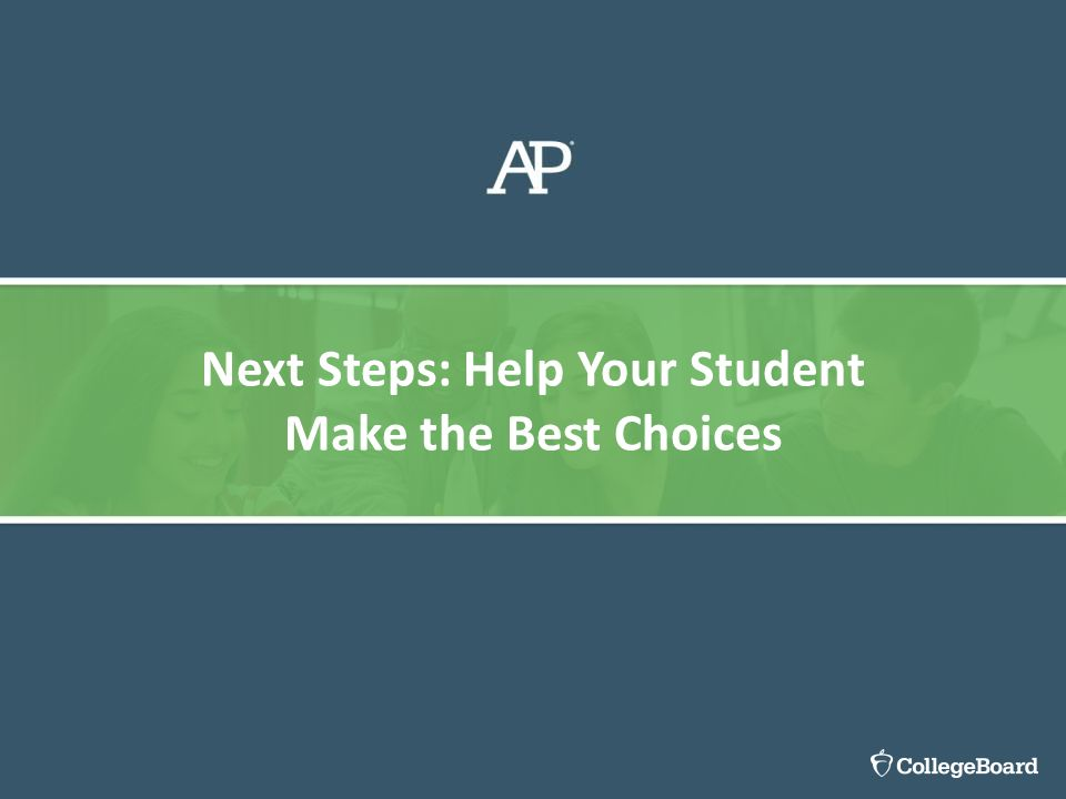 Next Steps: Help Your Student Make the Best Choices
