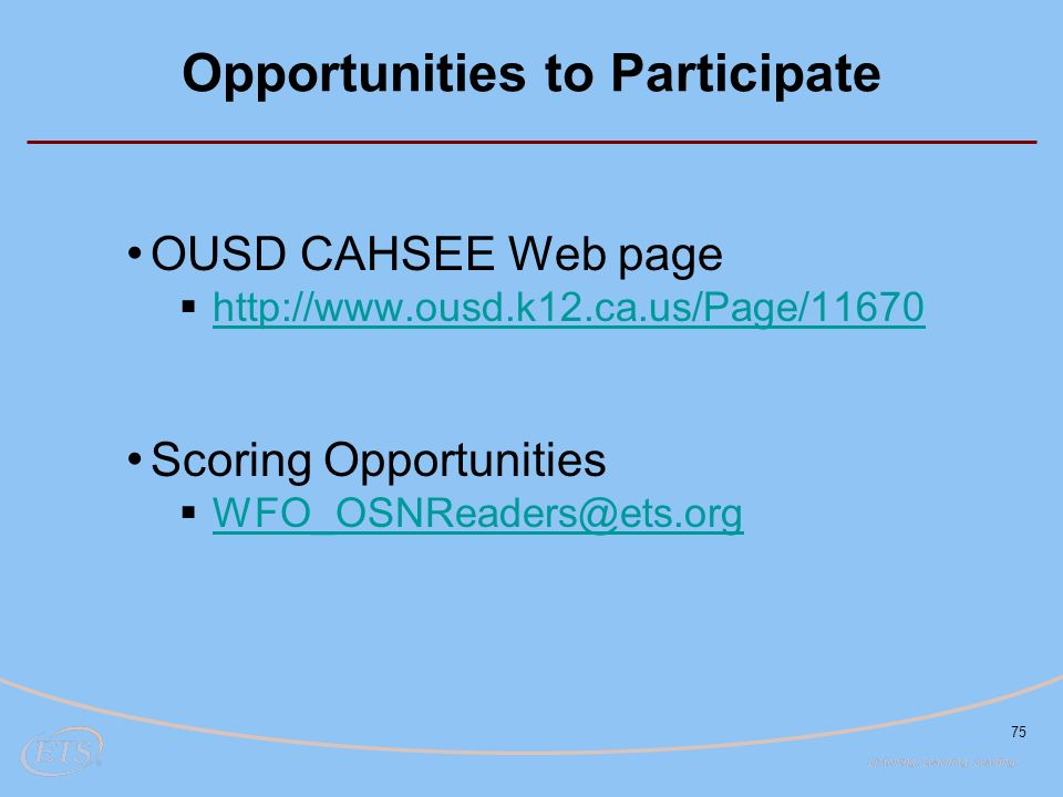 75 Opportunities to Participate OUSD CAHSEE Web page      Scoring Opportunities 