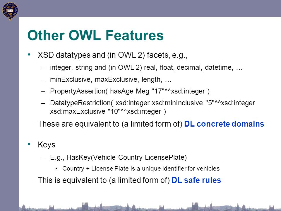 DLs and Ontology Languages. 's OWL (like OIL & DAML+OIL) based on ...