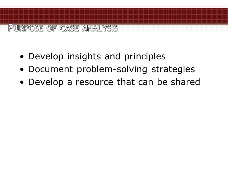 Develop insights and principles Document problem-solving strategies Develop a resource that can be shared