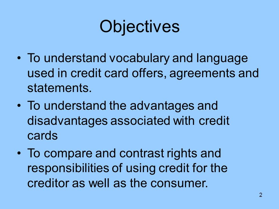 C credit fundamentals 2 objectives to understand vocabulary and 2 objectives to understand vocabulary and language used in credit card offers agreements and statements platinumwayz