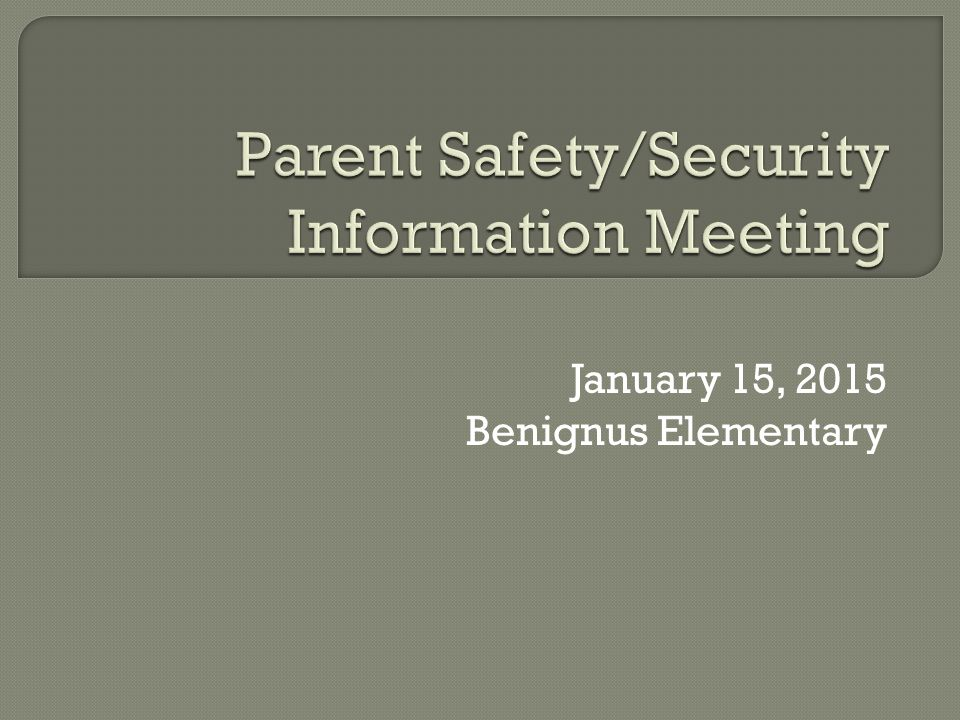 January 15, 2015 Benignus Elementary