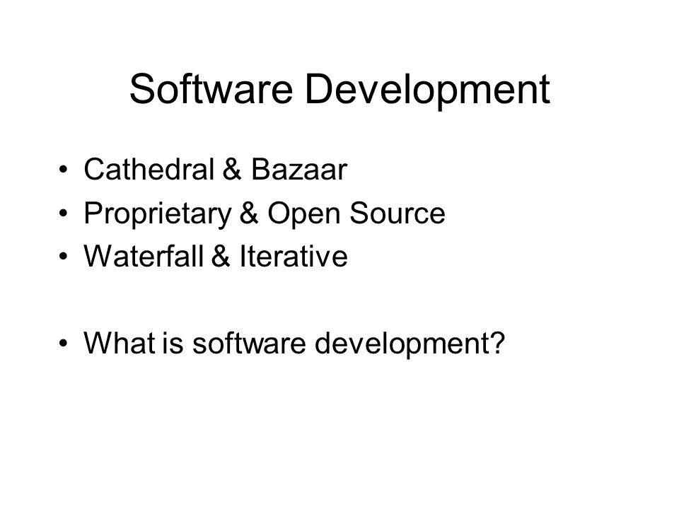 3 software development cathedral bazaar proprietary open source - Open Source Erd