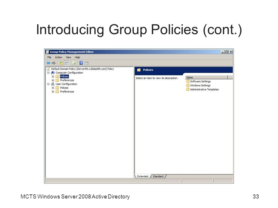MCTS Windows Server 2008 Active Directory33 Introducing Group Policies (cont.)