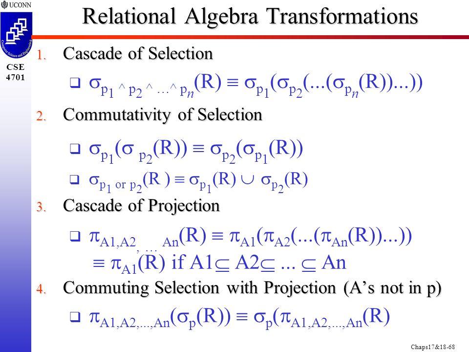 Chaps17&18-68 CSE 4701 Relational Algebra Transformations 1.