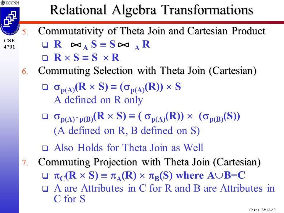 Chaps17&18-69 CSE 4701 Relational Algebra Transformations 5.
