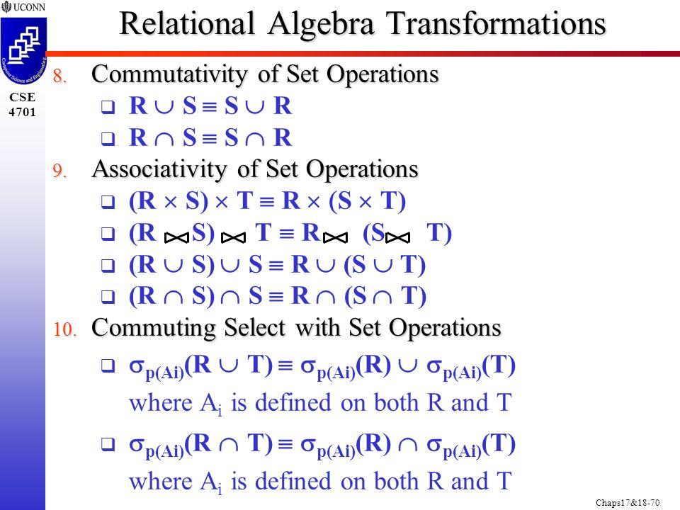 Chaps17&18-70 CSE 4701 Relational Algebra Transformations 8.