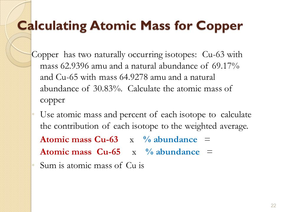 C h e m i s t r y chapter 2 atoms molecules and ions ppt download calculating atomic mass for copper copper has two naturally occurring isotopes cu 63 with urtaz Gallery