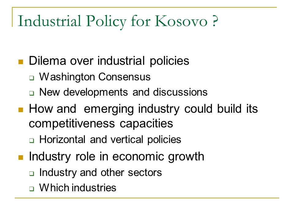 Industrial Policy for Kosovo .