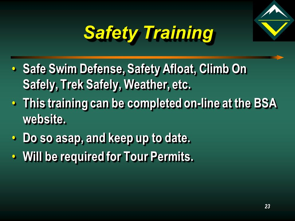 Safety Training Safe Swim Defense, Safety Afloat, Climb On Safely, Trek Safely, Weather, etc.