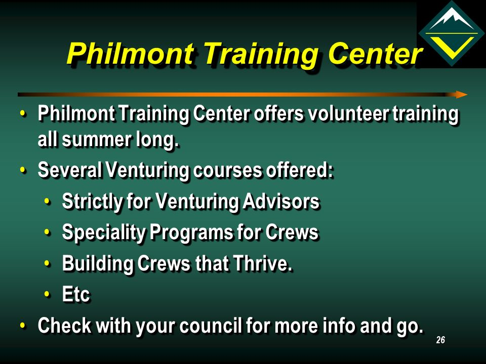 Philmont Training Center Philmont Training Center offers volunteer training all summer long.