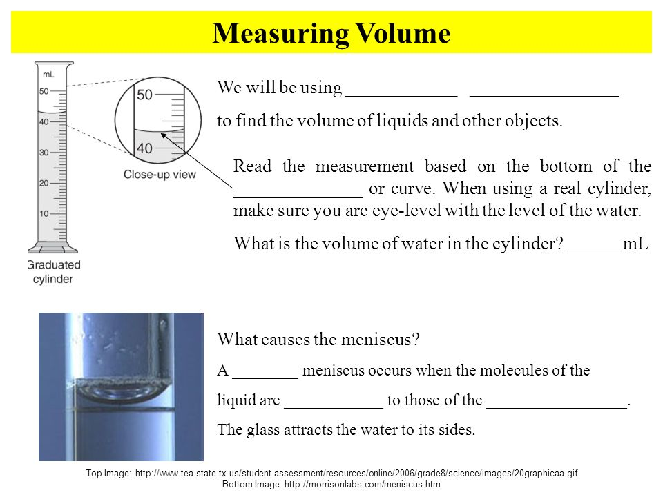 Measuring Volume Top Image:   Bottom Image:   We will be using ____________ ________________ to find the volume of liquids and other objects.