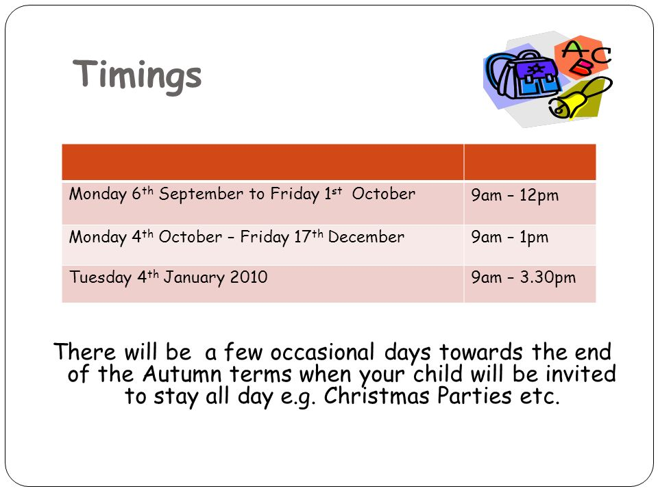 There will be a few occasional days towards the end of the Autumn terms when your child will be invited to stay all day e.g.