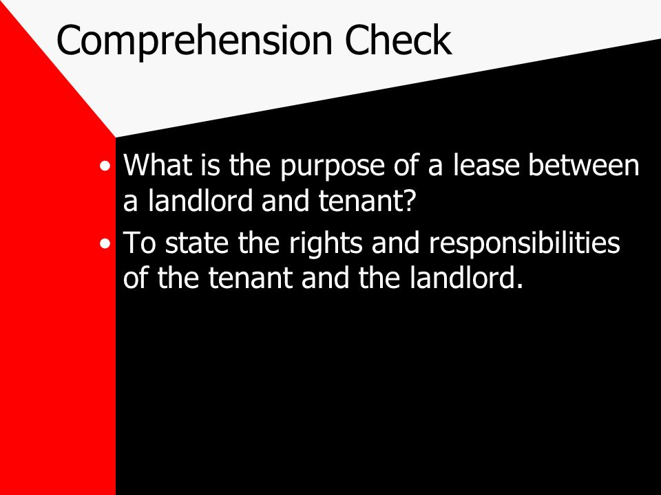 Comprehension Check What is the purpose of a lease between a landlord and tenant.