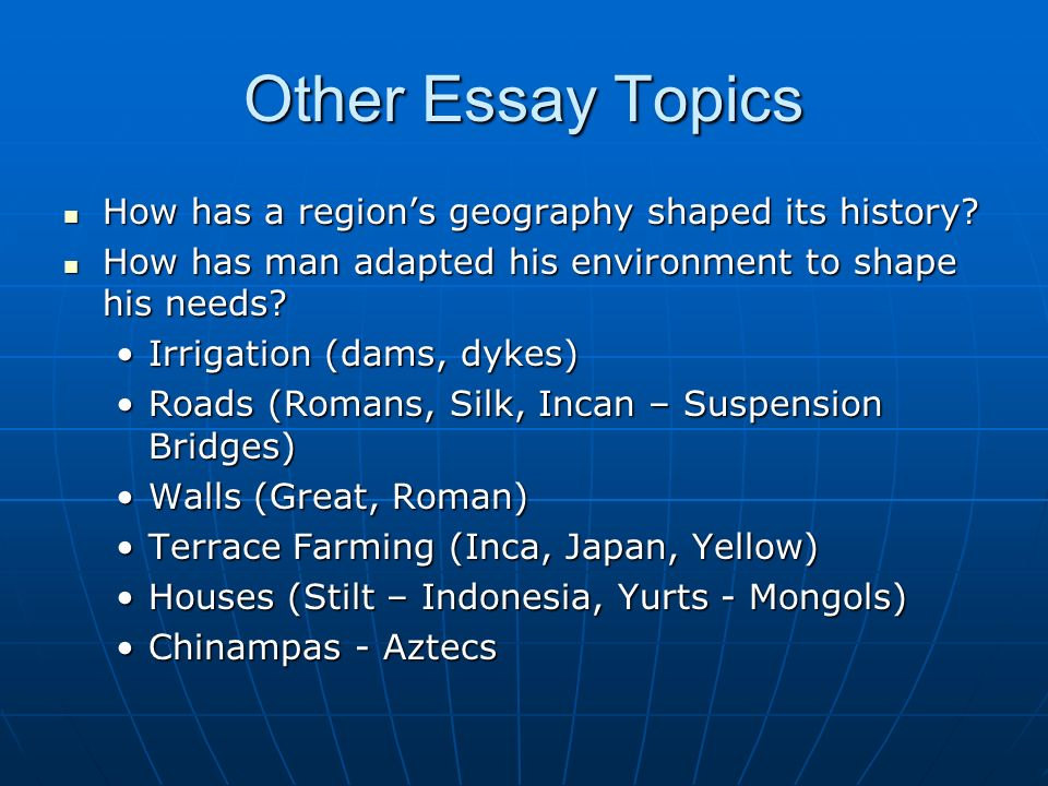 Theme for essay in Geography?